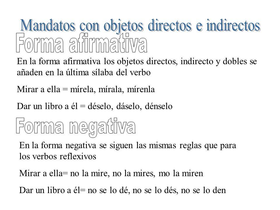 Mandatos con objetos directos e indirectos
