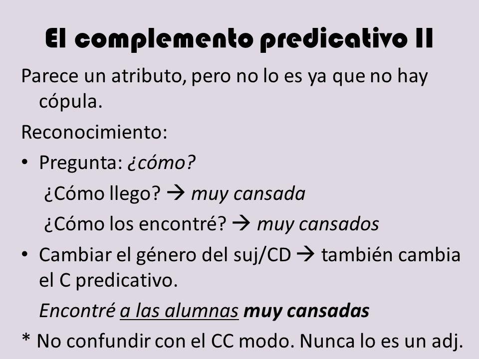 El complemento predicativo II