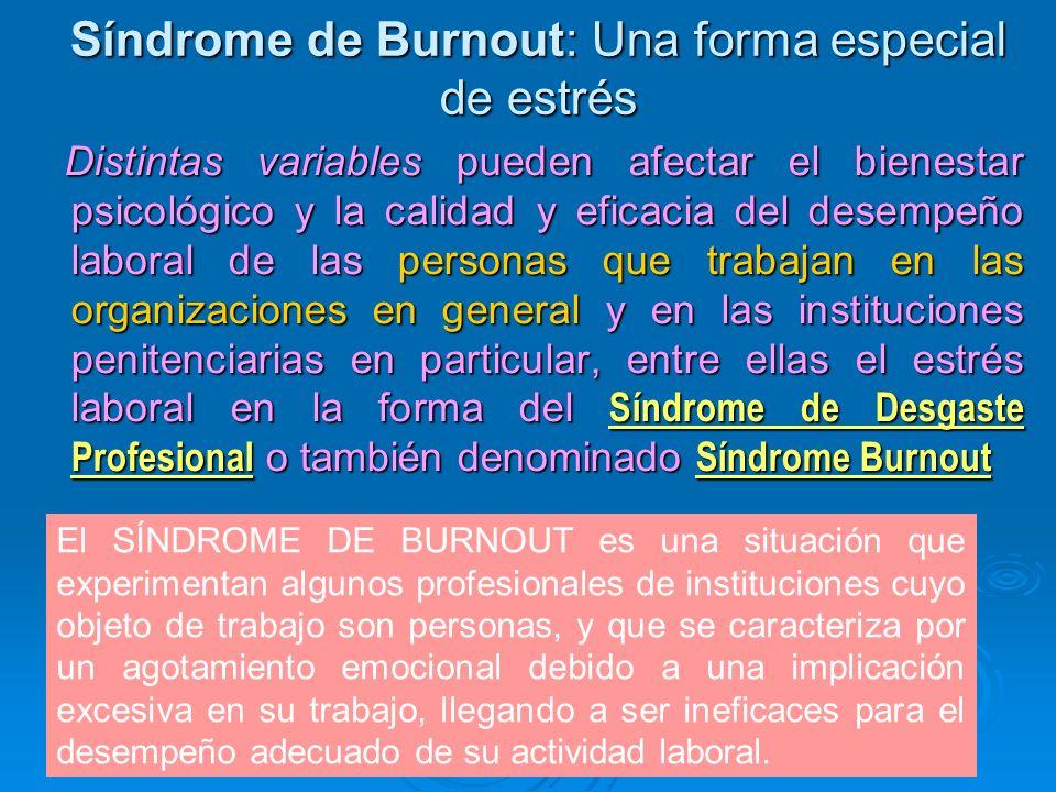 Síndrome de Burnout: Una forma especial de estrés