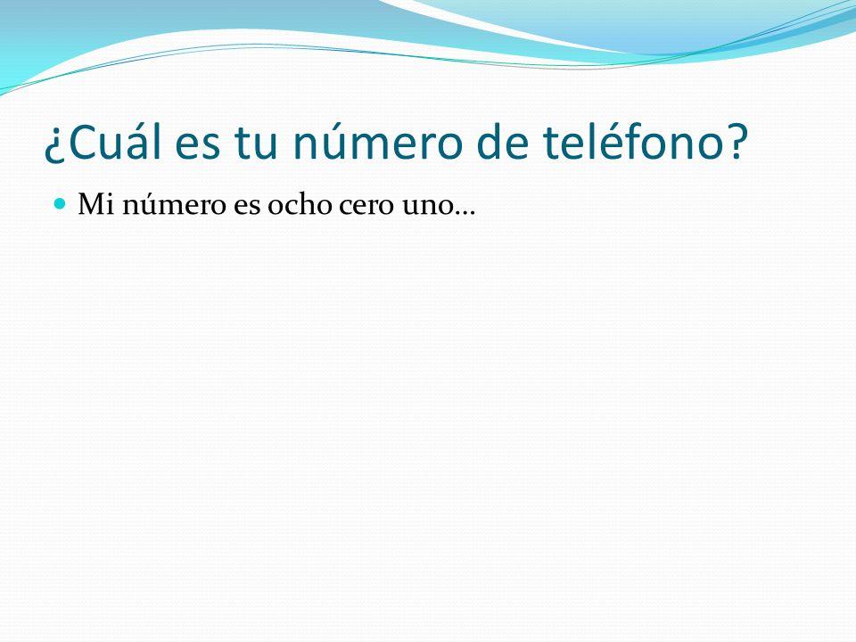 ¿Cuál es tu número de teléfono