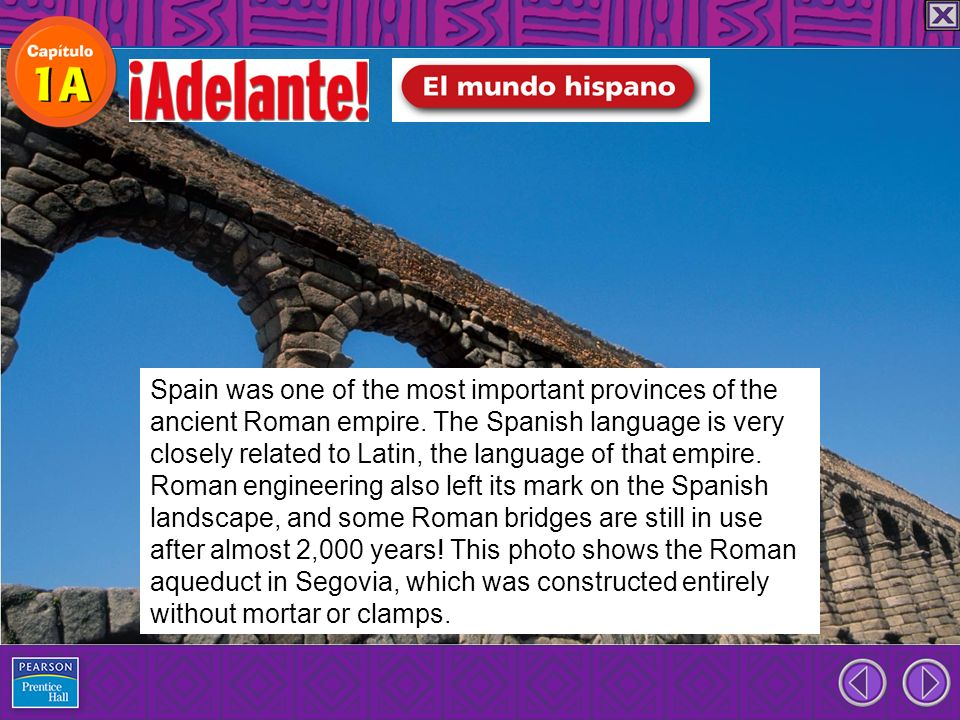 Spain was one of the most important provinces of the