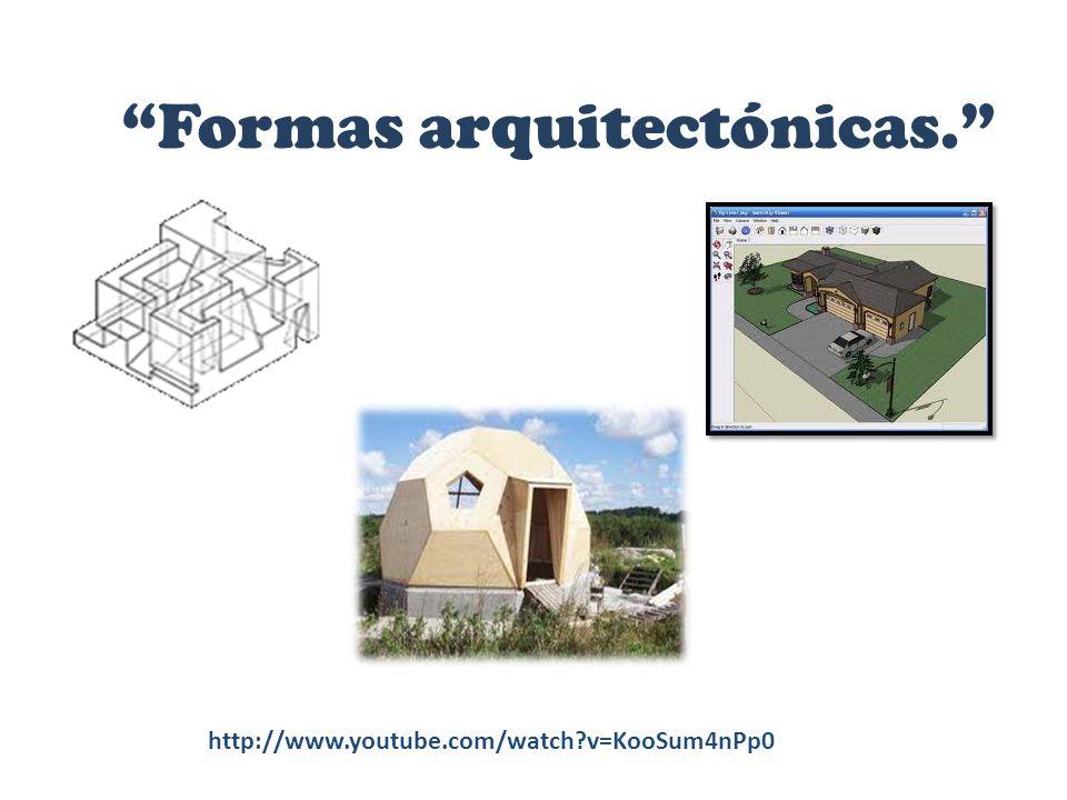 Formas arquitectónicas.