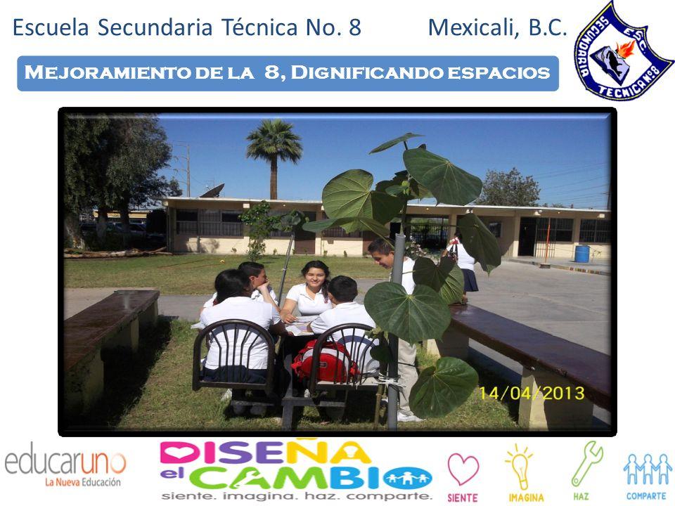 Escuela Secundaria Técnica No. 8 Mexicali, B.C.
