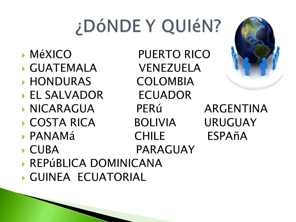 ¿DóNDE Y QUIéN MéXICO PUERTO RICO GUATEMALA VENEZUELA