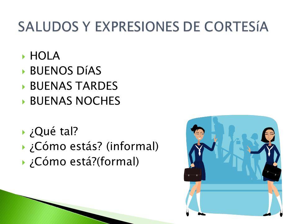 SALUDOS Y EXPRESIONES DE CORTESíA