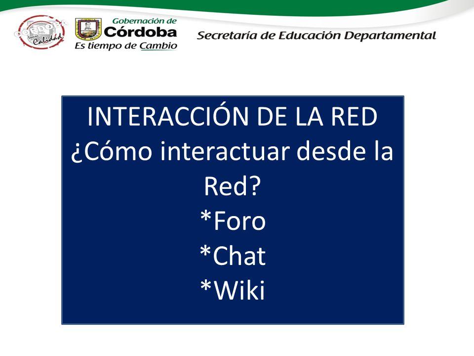 ¿Cómo interactuar desde la Red