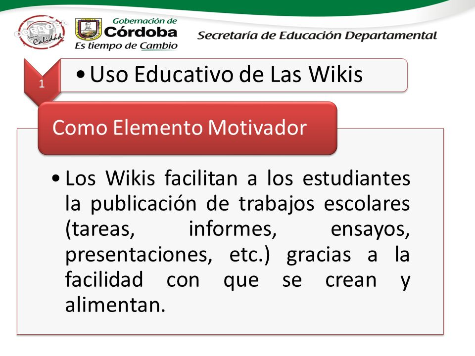 1 Uso Educativo de Las Wikis. Como Elemento Motivador.