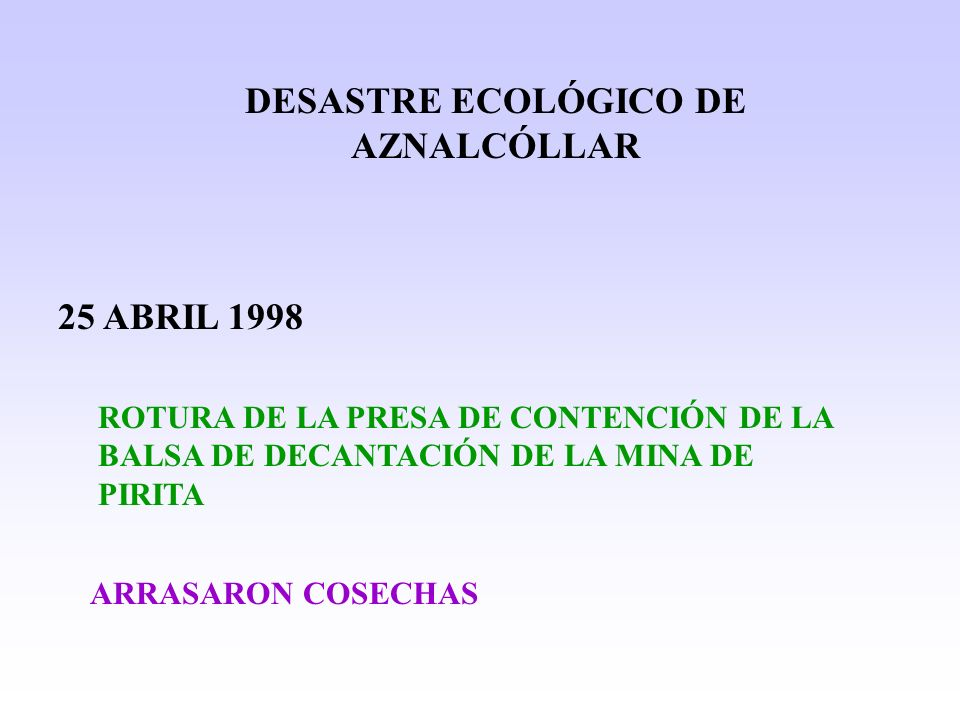 DESASTRE ECOLÓGICO DE AZNALCÓLLAR