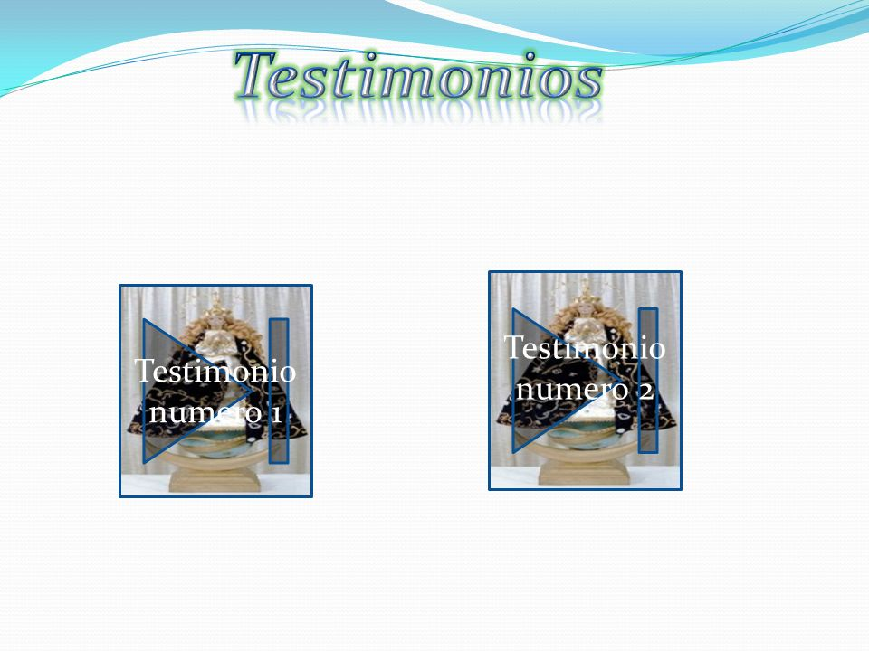 Testimonios Testimonio numero 2 Testimonio numero 1