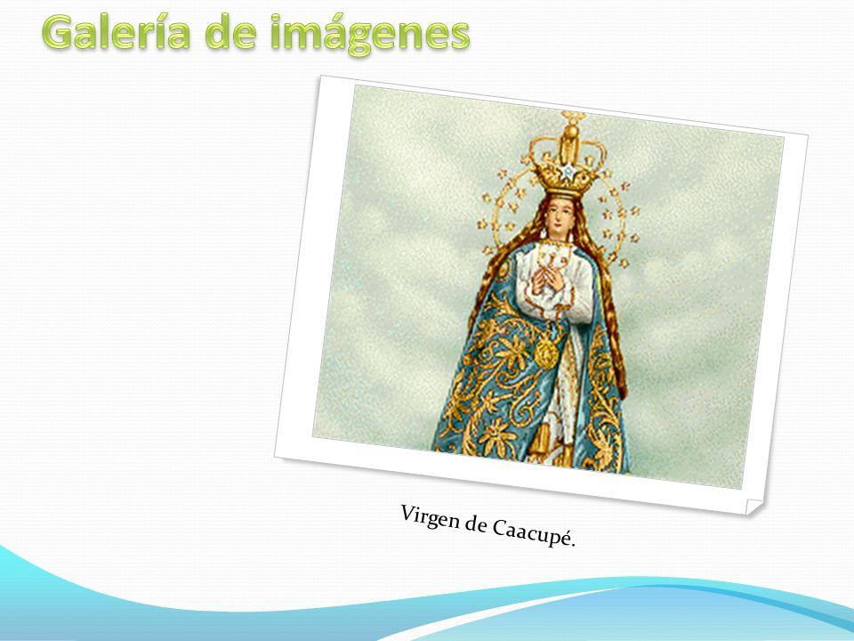 Galería de imágenes Virgen de Caacupé.