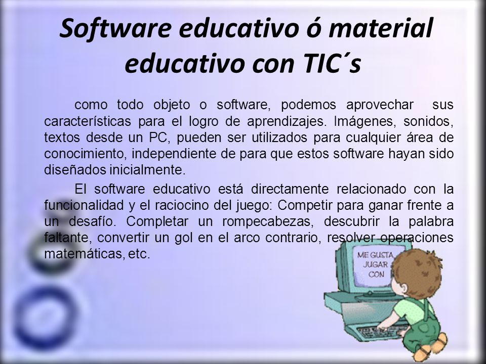 Software educativo ó material educativo con TIC´s