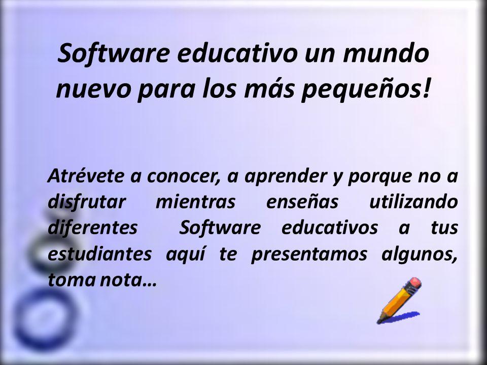 Software educativo un mundo nuevo para los más pequeños!
