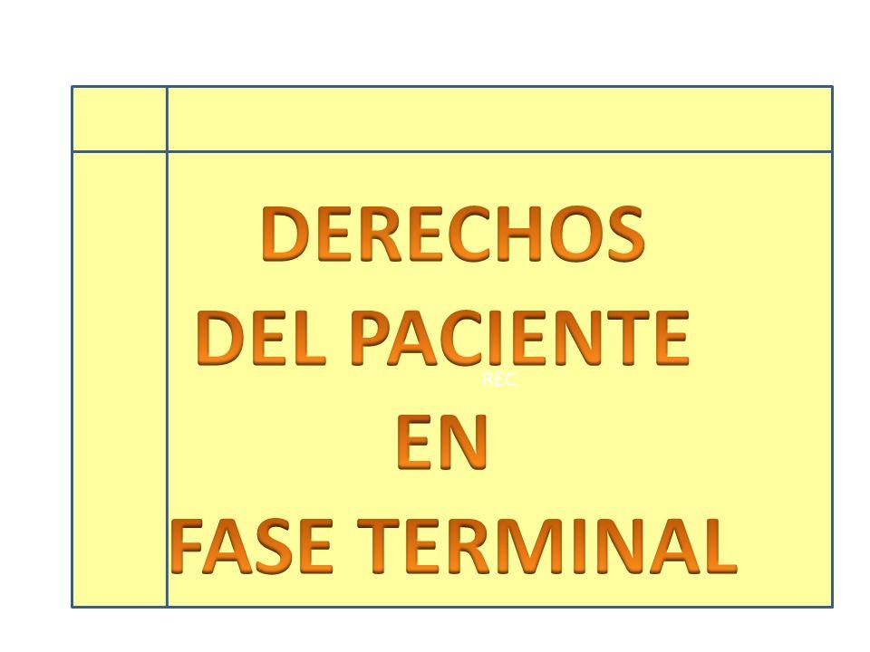 DERECHOS DEL PACIENTE EN FASE TERMINAL