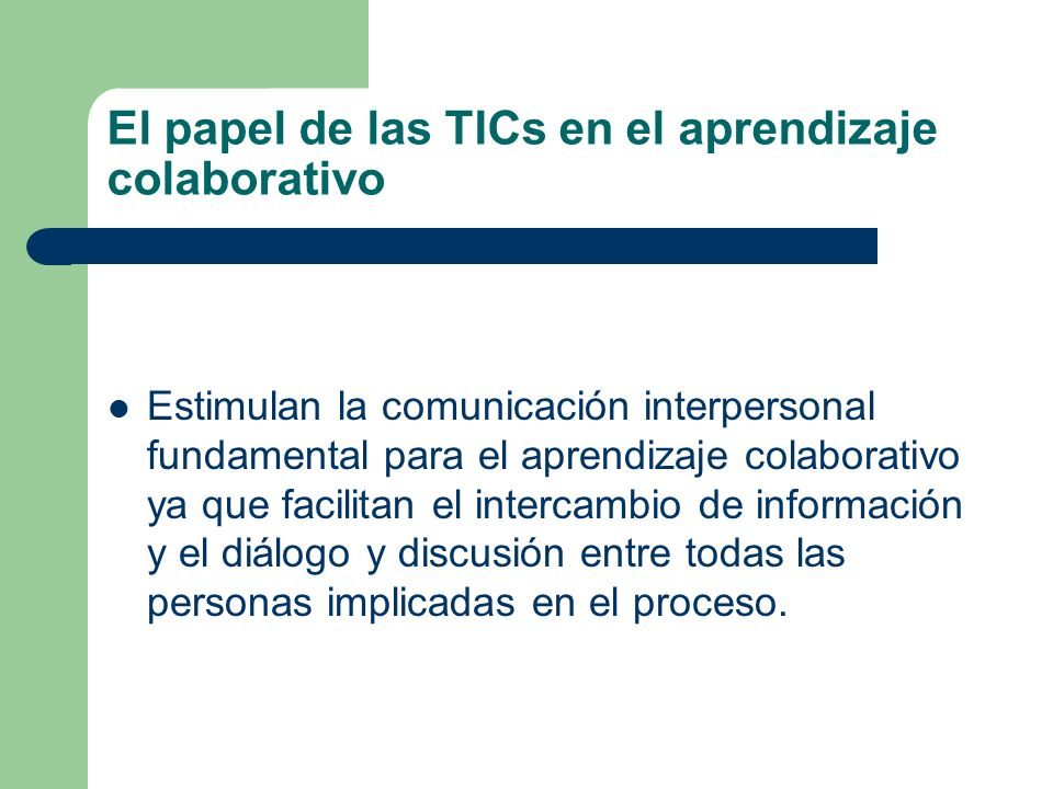 El papel de las TICs en el aprendizaje colaborativo