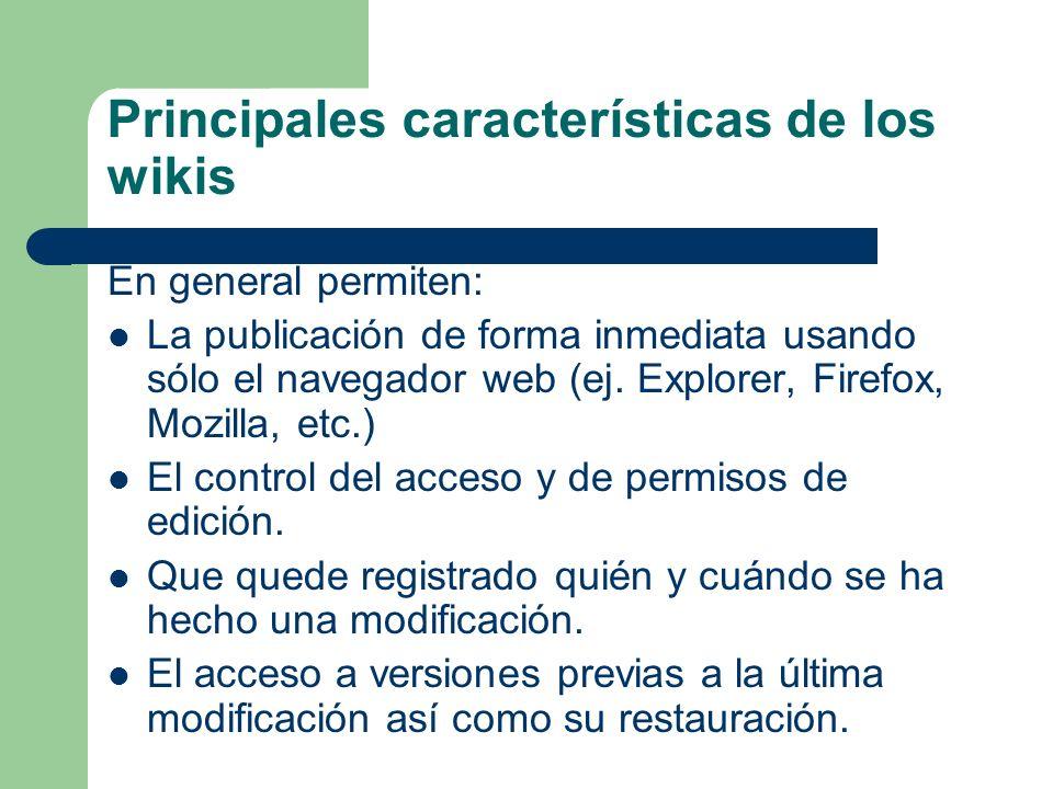 Principales características de los wikis