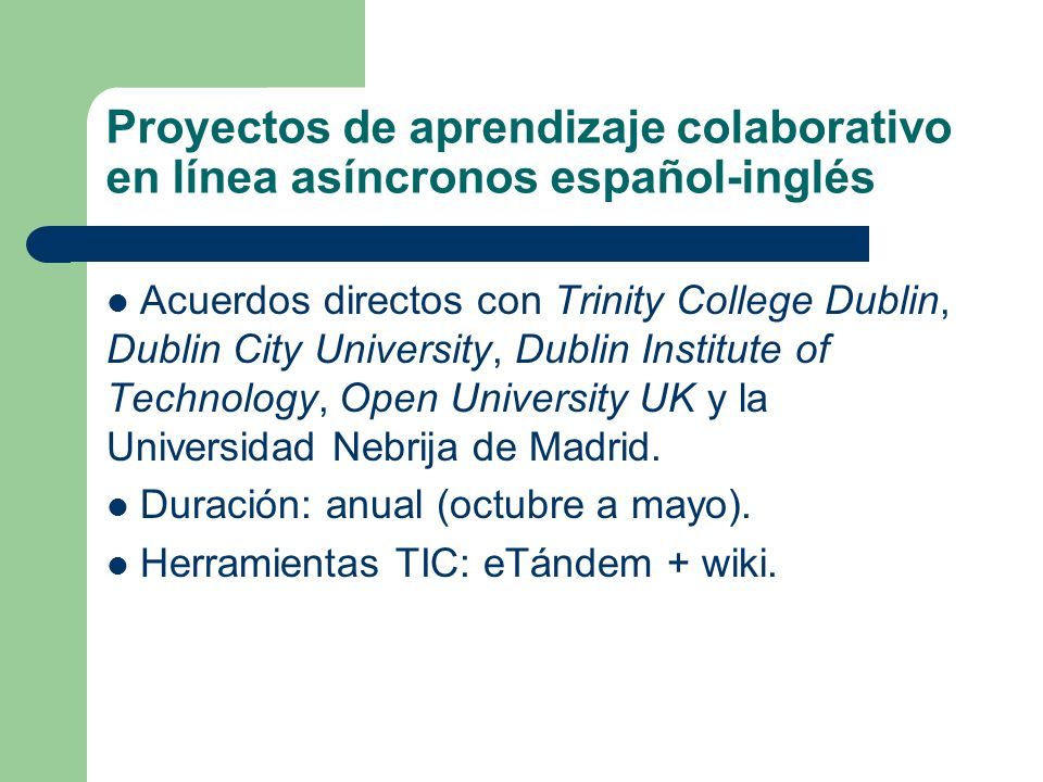Proyectos de aprendizaje colaborativo en línea asíncronos español-inglés