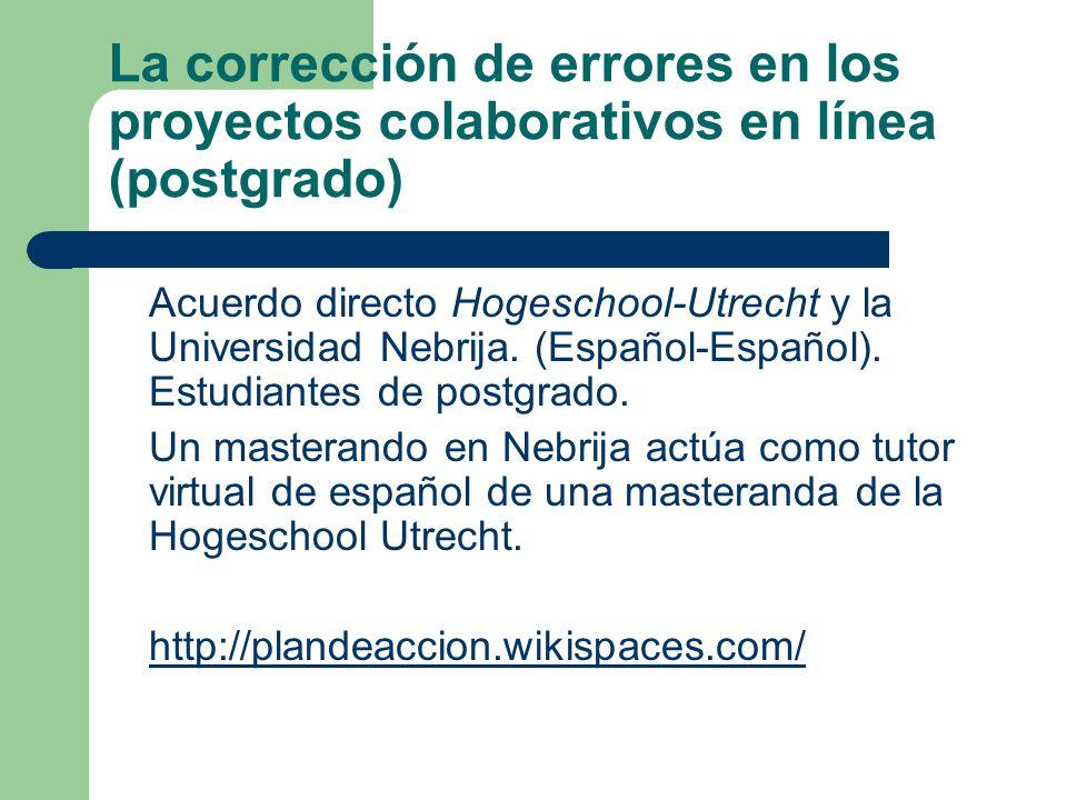 La corrección de errores en los proyectos colaborativos en línea (postgrado)