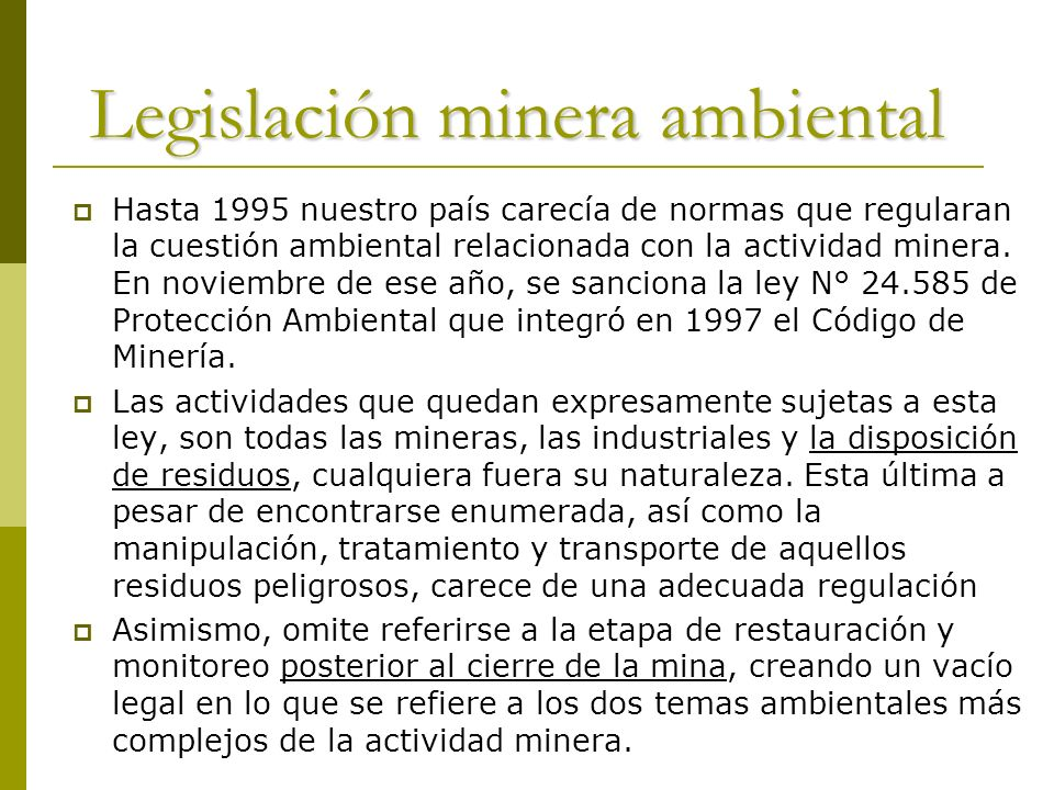 Legislación minera ambiental