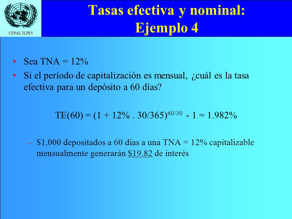 Tasas efectiva y nominal: Ejemplo 4