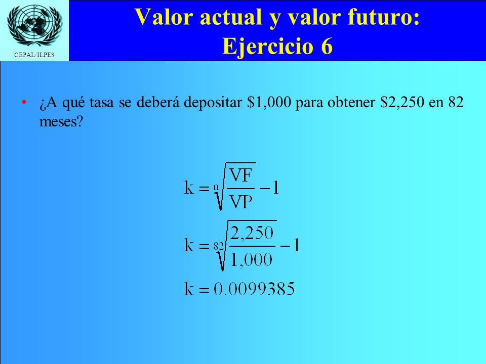 Valor actual y valor futuro: Ejercicio 6
