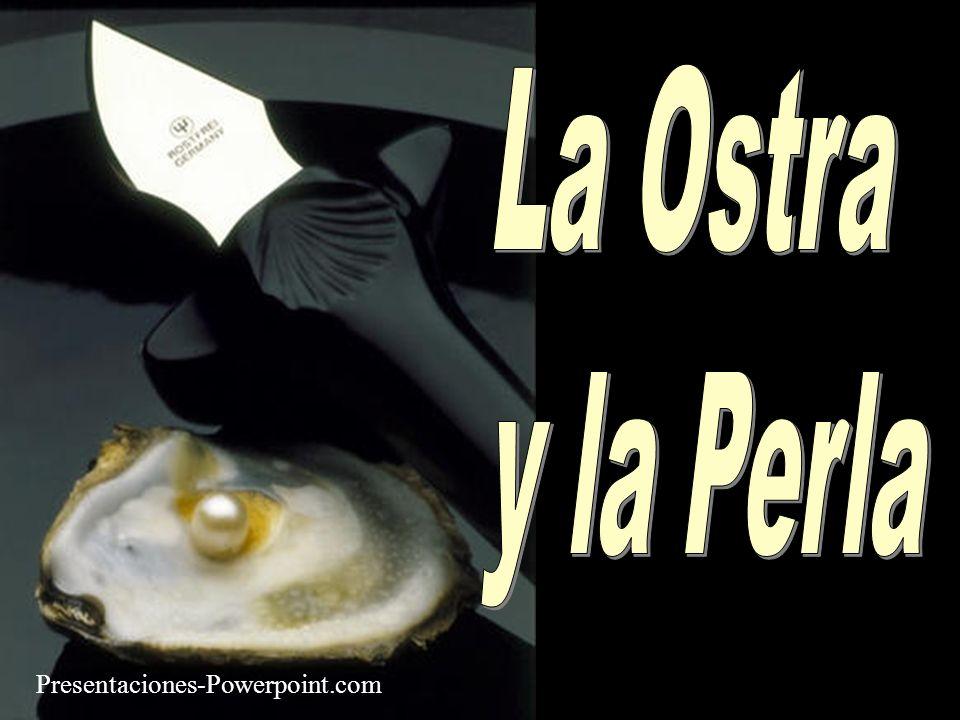 La Ostra y la Perla Presentaciones-Powerpoint.com