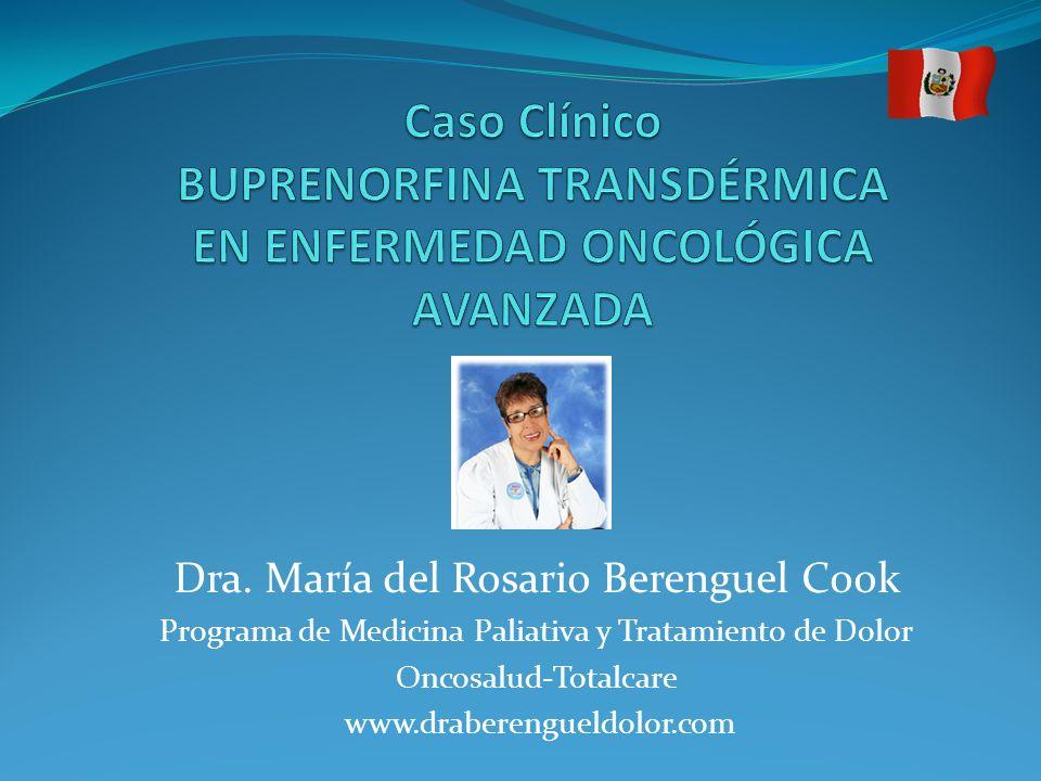 Caso Clínico BUPRENORFINA TRANSDÉRMICA EN ENFERMEDAD ONCOLÓGICA AVANZADA