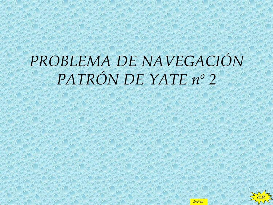 PROBLEMA DE NAVEGACIÓN PATRÓN DE YATE nº 2