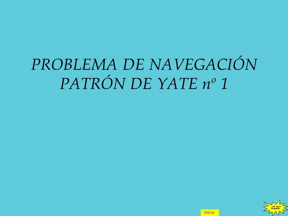 PROBLEMA DE NAVEGACIÓN PATRÓN DE YATE nº 1