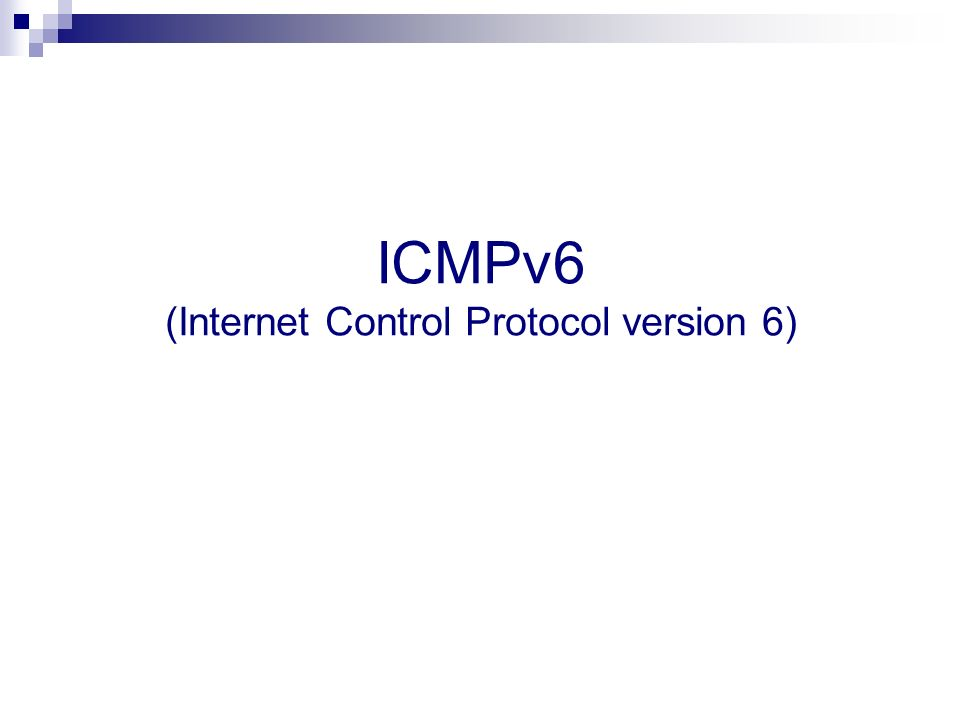 ICMPv6 (Internet Control Protocol version 6)