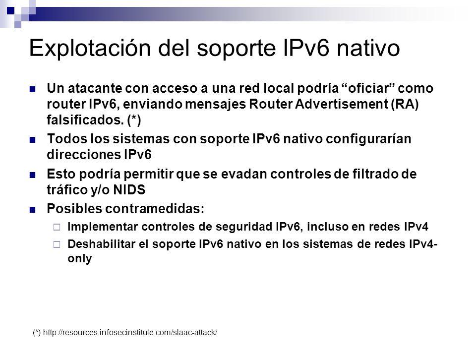 Explotación del soporte IPv6 nativo