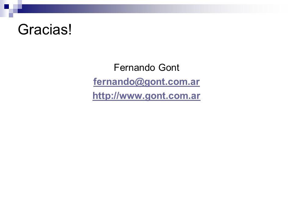 Gracias! Fernando Gont fernando@gont.com.ar http://www.gont.com.ar