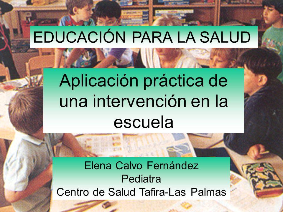 Aplicación práctica de una intervención en la escuela