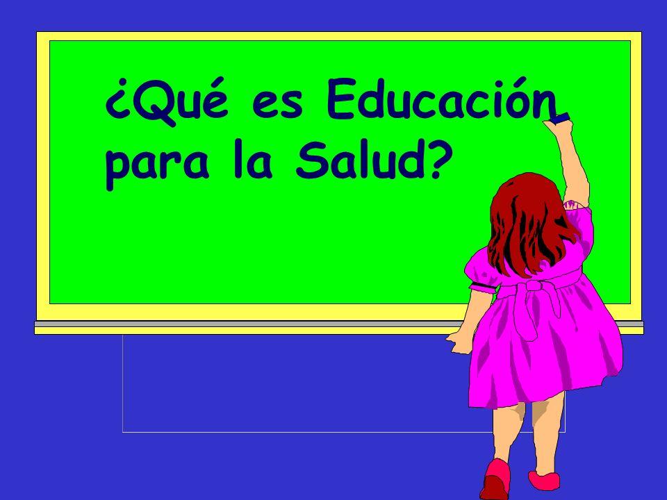 ¿Qué es Educación para la Salud