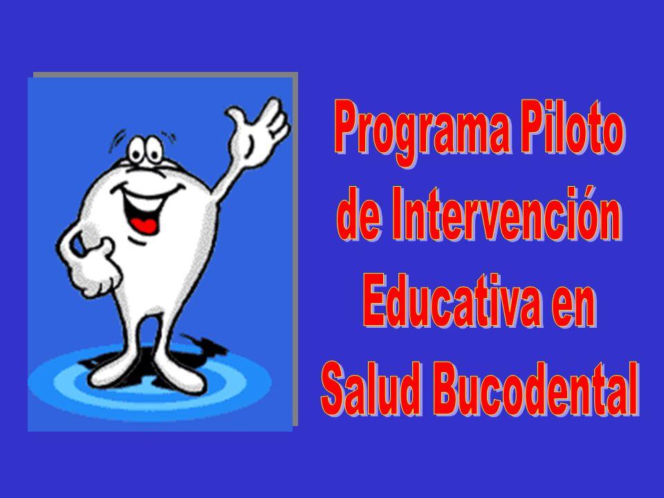 Programa Piloto de Intervención Educativa en Salud Bucodental