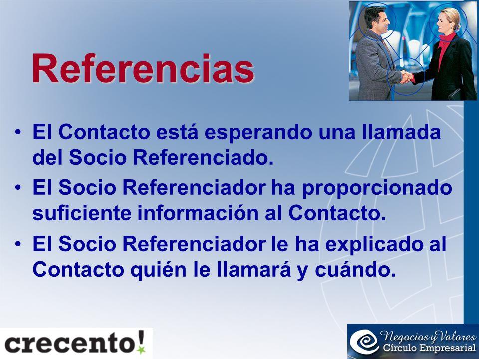 Referencias El Contacto está esperando una llamada del Socio Referenciado.
