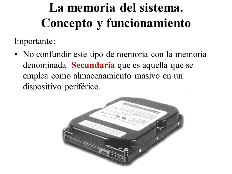 La memoria del sistema. Concepto y funcionamiento