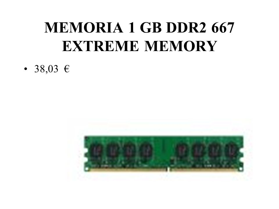 MEMORIA 1 GB DDR2 667 EXTREME MEMORY