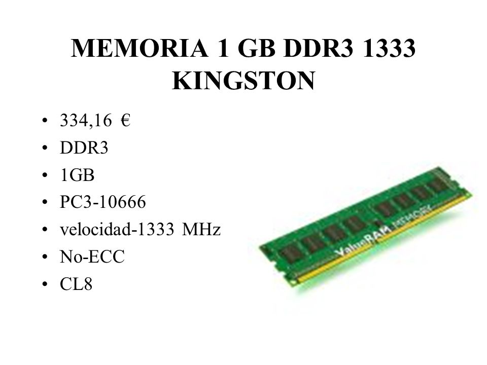 MEMORIA 1 GB DDR3 1333 KINGSTON