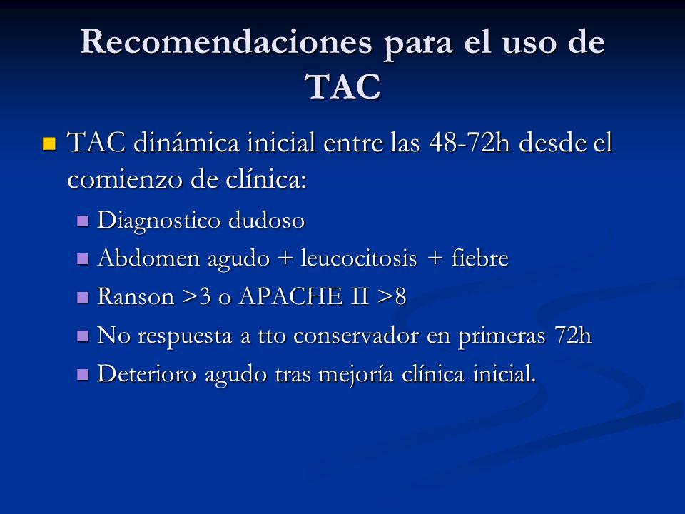 Recomendaciones para el uso de TAC