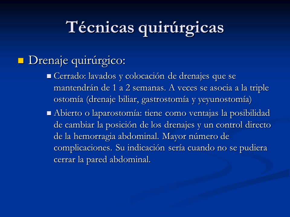 Técnicas quirúrgicas Drenaje quirúrgico: