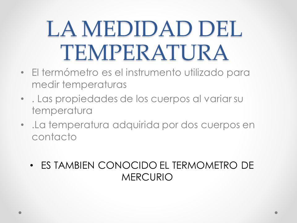 LA MEDIDAD DEL TEMPERATURA