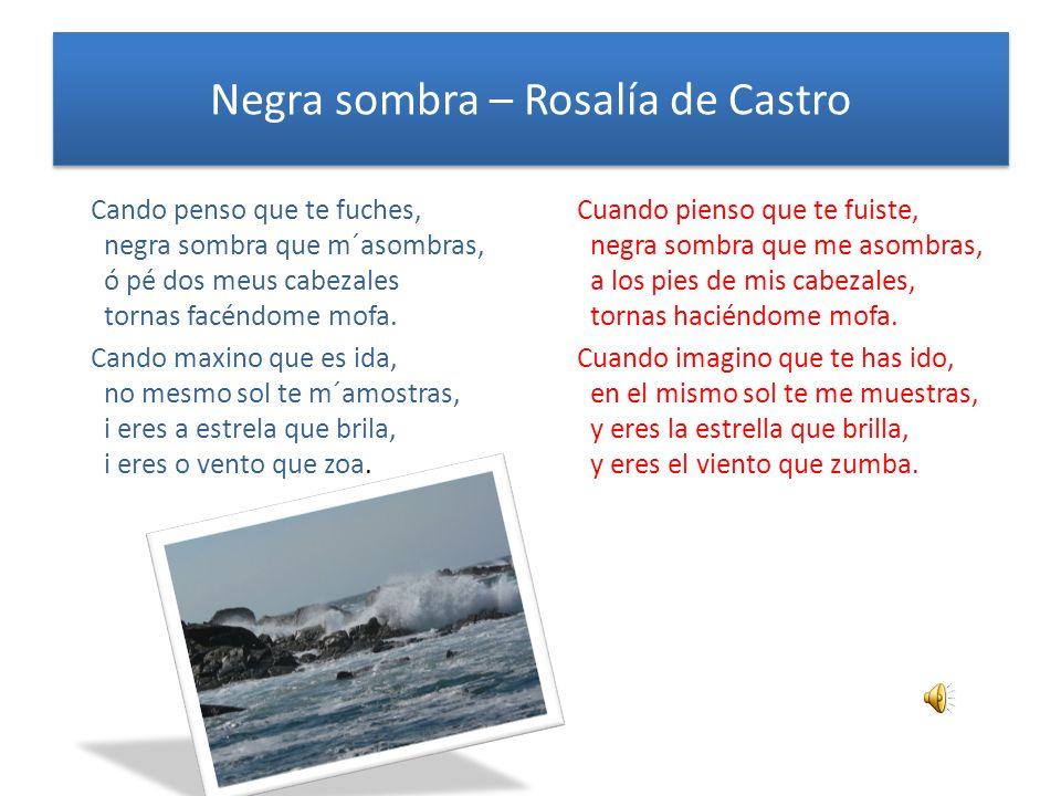 Negra sombra – Rosalía de Castro