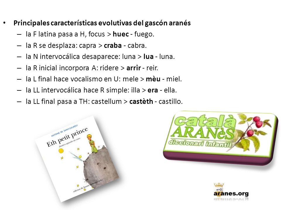 Principales características evolutivas del gascón aranés