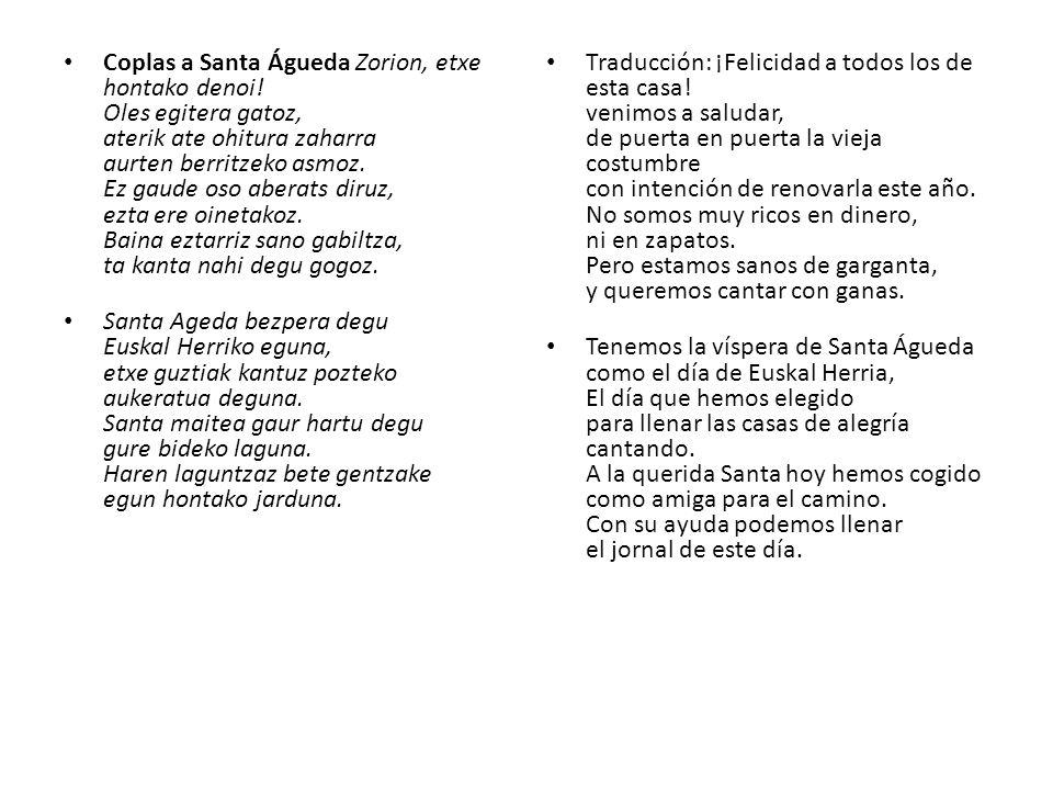 Coplas a Santa Águeda Zorion, etxe hontako denoi