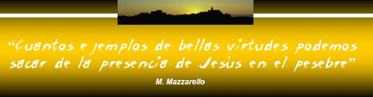 Cuantos ejemplos de bellas virtudes podemos sacar de la presencia de Jesús en el pesebre