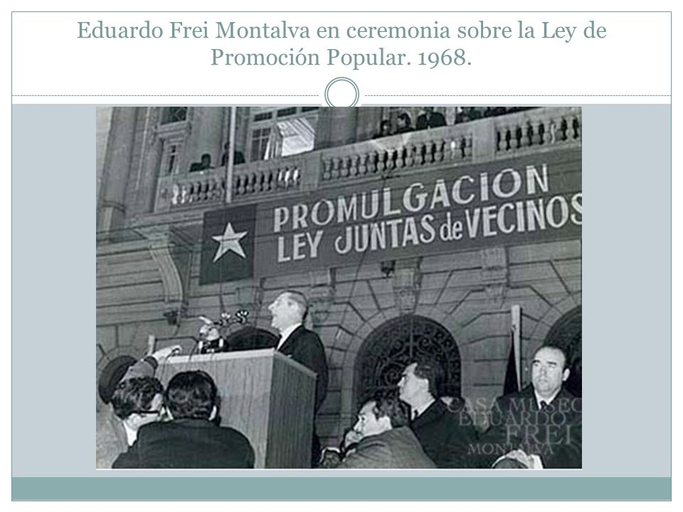 Eduardo Frei Montalva en ceremonia sobre la Ley de Promoción Popular