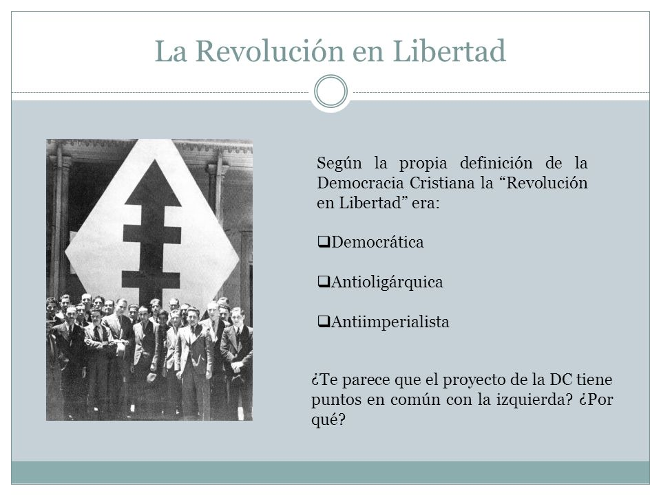 La Revolución en Libertad