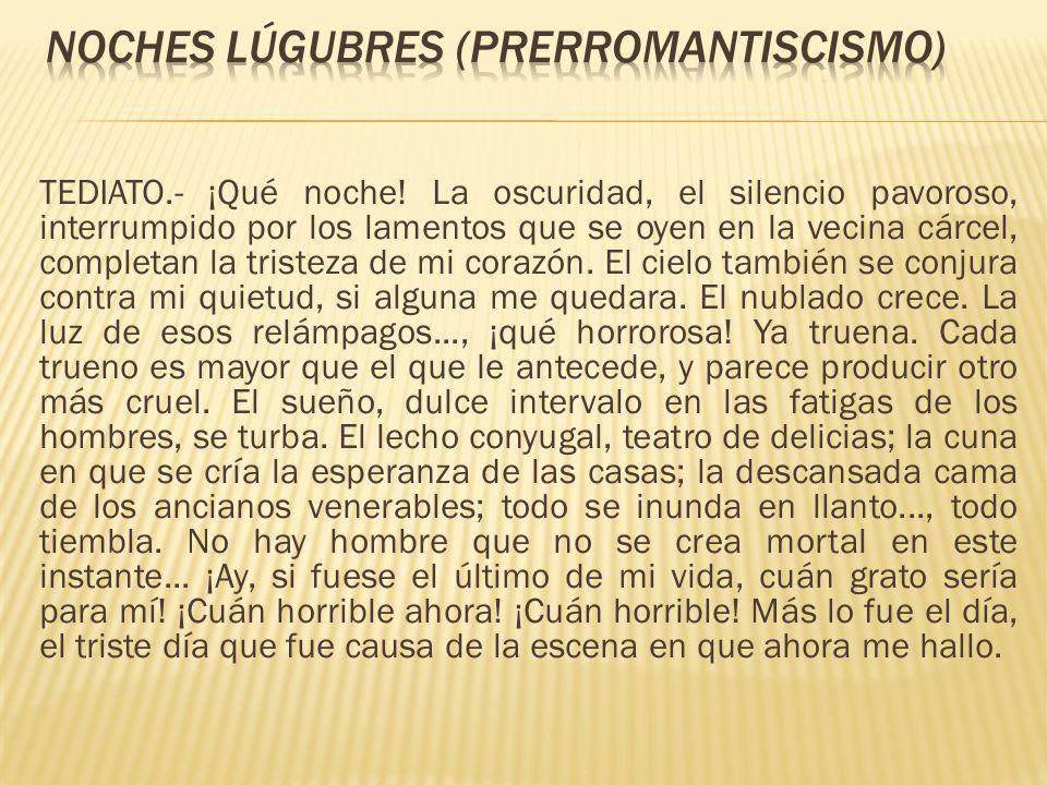 Noches lÚgubres (PRERROMANTISCISMO)