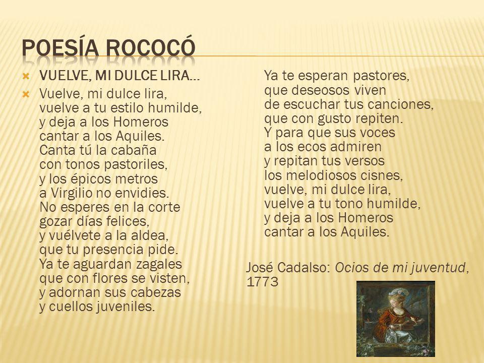 Poesía rococó VUELVE, MI DULCE LIRA…