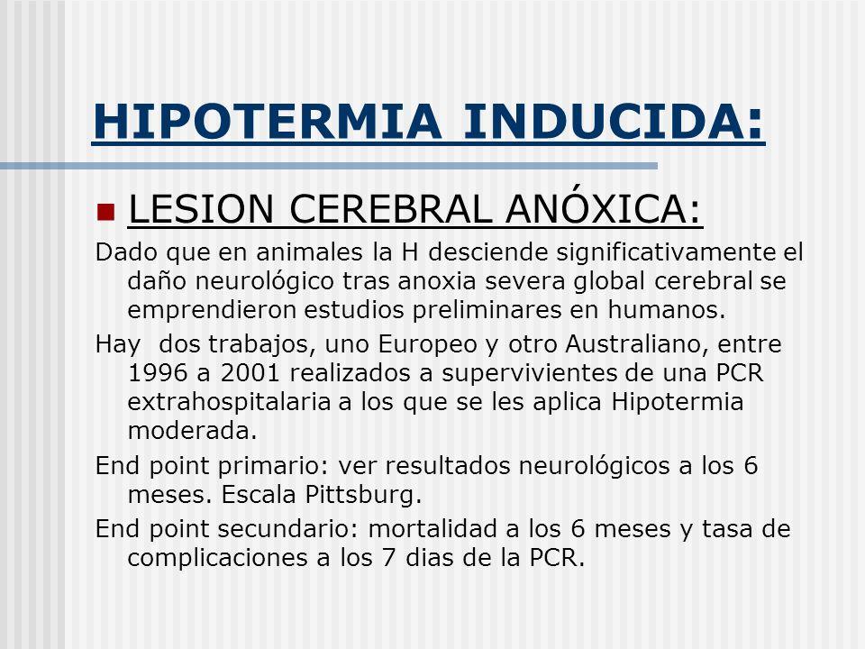 HIPOTERMIA INDUCIDA: LESION CEREBRAL ANÓXICA: